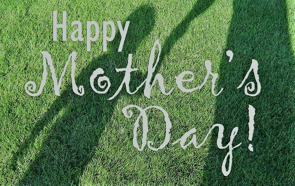 Happy Mother's Day 2020